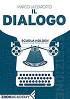 Il dialogo: come scrivere dialoghi autentici e naturali