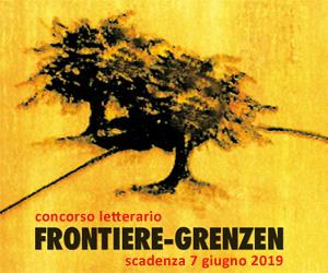 Concorso letterario Frontiere-Grenzen 2019