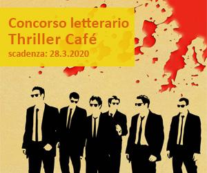 Concorso letterario Thriller Cafè 2020