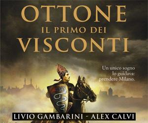 Romanzo thriller storico Ottone: Il primo dei Visconti